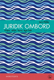 Cover for Juridik ombord - Köpa, sälja, hyra, äga båt