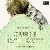 Cover for Gubbe och katt : en kärlekshistoria