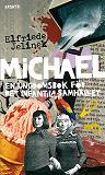Cover for Michael. En ungdomsbok för det infantila samhället