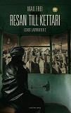 Cover for Resan till Kettari. Echos labyrinter 2