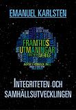 Cover for Integriteten och samhällsutvecklingen
