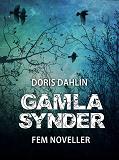 Cover for Gamla synder - 5 noveller