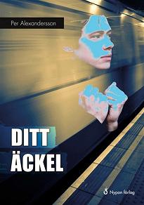 Cover for Ditt äckel