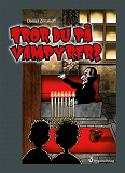 Cover for Tror du på vampyrer?