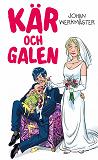 Cover for Kär och galen / Lättläst