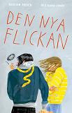 Cover for Den nya flickan / Lättläst
