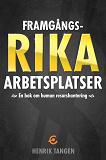 Cover for Framgångsrika arbetsplatser -en bok om human resurshantering