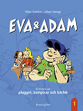Cover for Eva & Adam. En historia om plugget, kompisar och kärlek
