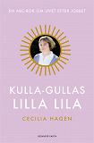 Cover for Kulla-Gullas lilla lila : En ABC-bok för livet efter jobbet