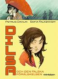 Cover for Dilsa och den falska förälskelsen