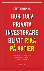 Cover for Hur tolv privata investerare blivit rika på aktier
