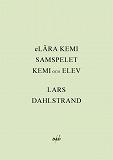 Cover for LÄRA KEMI - SAMSPELET KEMI och ELEV