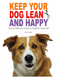 Cover for Keep your dog lean and happy