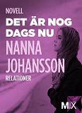 Cover for Det är nog dags nu : novell