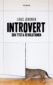 Cover for Introvert - den tysta revolutionen