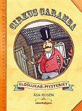 Cover for Cirkus Caramba - Eldslukar-mysteriet