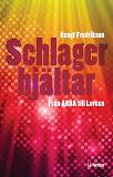 Cover for Schlagerhjältar - Från ABBA till Loreen / Lättläst