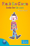 Cover for Frank the clown looks for his nose