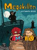 Cover for Megakillen och havets skräck