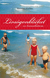 Cover for Livsögonblicket - en kvinnohistoria