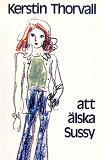 Cover for Att älska Sussy