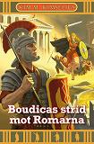 Cover for Boudicas strid mot Romarna