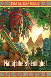 Cover for Mayafolkets Hemlighet
