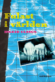 Cover for Fulast i världen