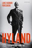 Cover for Hyland - Legenden och hans tid
