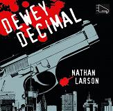Cover for Dewey Decimal - En neurotisk hitman i ett sargat New York