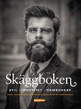 Cover for Skäggboken - Stil, identitet, gemenskap