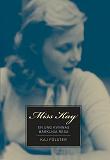 Cover for Miss Kay : En ung kvinnas märkliga resa