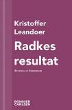 Cover for Radkes resultat : En skräcknovell ur Strandridare