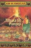 Cover for Tillbaka till Pompeji