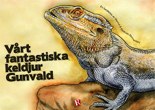 Cover for Vårt fantastiska keldjur Gunvald