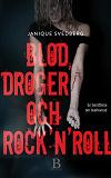 Cover for Blod, droger & rock´n´roll