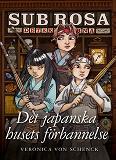 Cover for Det japanska husets förbannelse - (Sub Rosa-detektiverna 3)