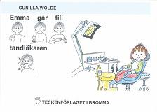 Cover for Emma går till tandläkaren - Barnbok med tecken för hörande barn