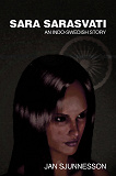 Cover for Sara Sarasvati: An Indo-Swedish Story