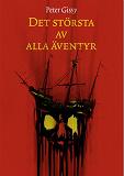 Cover for Det största av alla äventyr