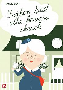 Cover for Fröken Stål alla bovars skräck