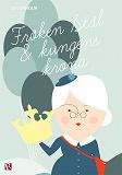 Cover for Fröken Stål och Kungens krona