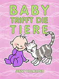 Cover for Baby Trifft die Tiere