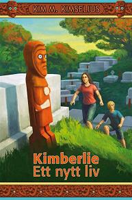Cover for Kimberlie Ett nytt liv