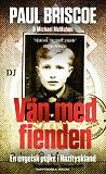 Cover for Vän med fienden : en engelsk pojke i Nazityskland