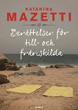 Cover for Berättelser för till- och frånskilda