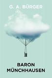 Cover for Baron Münchhausens märkvärdiga resor och äventyr till lands och vatten (Telegram klassiker)