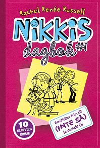 Cover for Nikkis dagbok #1: Berättelser från ett (INTE SÅ) fantastiskt liv