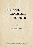Cover for Syrianer, araméer och assyrier