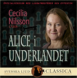 Cover for Alice i underlandet (Ljudlagd med ljudeffekter)